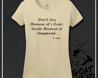 Teacher Gifts, Dr. Seuss, Teacher shirt, Dr. Seuss Shirts, Philosophy T Shirt, Life is Short, Positive Vibes, Teacher, Descartes, Tshirt