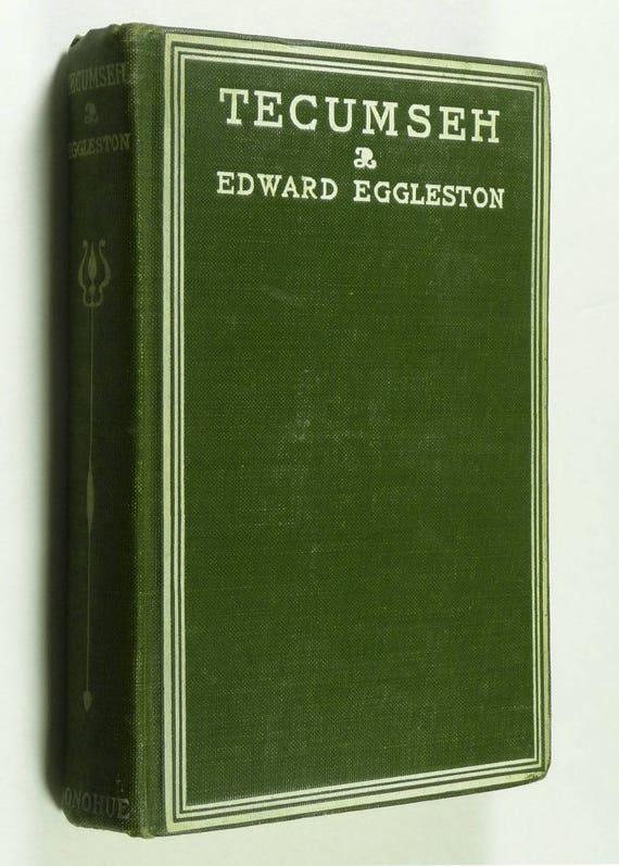 Tecumseh and the Shawnee Prophet by Elizabeth Eggleston Seelye & Edward Eggleston Hardcover HC Donohue 1906