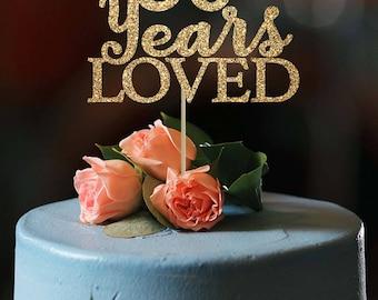 80 years loved 80 birthday cake topper 80th birthday decor personalized cake topper birthday cake topper 80 years loved cake topper