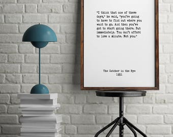 The Catcher in the Rye, Book Quotes, Wall Art, Home Decor, Inspiring Quotes, Vintage Art, Minimalist Art,Literary Art, Library Art,