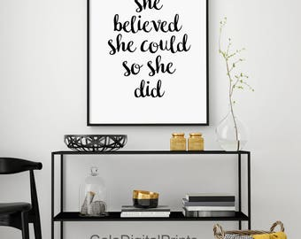 She Believed She Could So She Did, Modern Motivational Print, Minimalist Wall Art, Inspirational, Typography Art, Black and White Poster