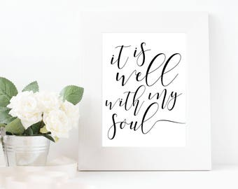 It Is Well With My Soul Print, Christian Gift, Religious Print, Religious Sign, Caligraphy, Digital Print, Wall Print, Instant Download