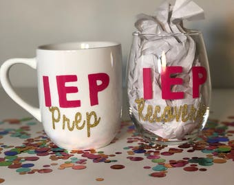 IEP Prep Mug and IEP Recovery Wine Glass Set, teacher gift, custom mug