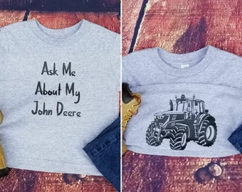 Ask Me About My John Deere 4.0