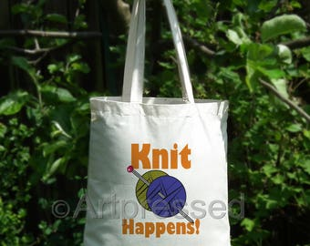 Knit Happens - NoveltyTote Bag/Knitting /Funny/Cotton/Shopping/Craft/Gift/Birthday