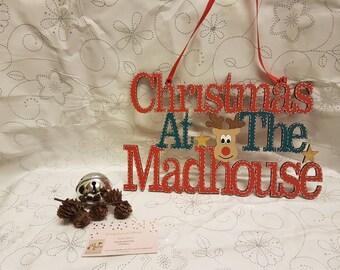 Christmas at The Madhouse Christmas Sign Christmas Decoration Festive Wood Sign Christmas Sign Christmas Gift Wooden Sign Wood Signs