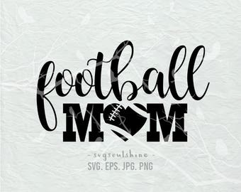 Football Mom SVG File Football Svg Silhouette Cutting File Cricut Clipart Download Print Template Vinyl sticker design Football Mom Shirt