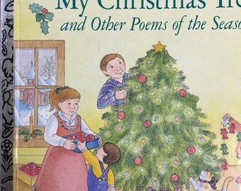"My Christmas Tree and Other Poems of the Season (Big Little Golden Books) Copyright 1987  ""A"" Edition"