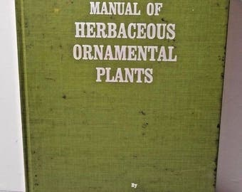 Vintage Manual of Herbaceous Ornamental Plants Steven Still 1988