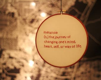 Metanoia - Embroidery Hoop Wall Art w/ Definitions