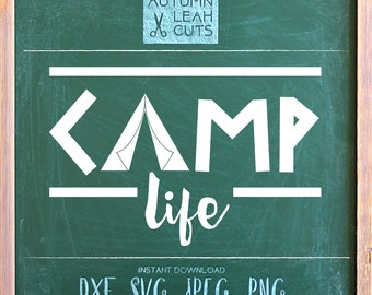 Camp Life - Tent -- SVG, PNG, Jpeg, DXF cut file for Silhouette, Cricut -- Instant Download Clipart - Kids- Printable Art