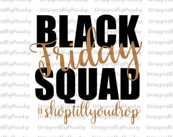 Black Friday Squad Shop till you drop Give Thanks vintage winter holiday silhouette cricut cut files SVG PNG DXF Christmas