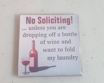 Funny  no soliciting 2in wine magnet