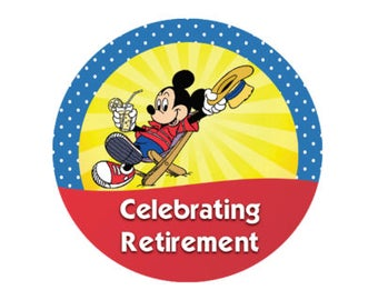 Celebrating Retirement Button - Mickey on Vacation Button - Theme Park Button - Retirement Celebration - Disney Park Button