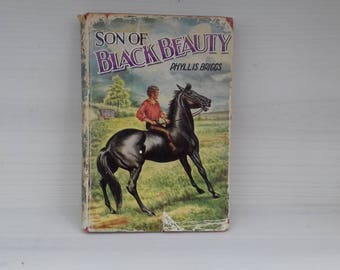 "Charming ""Son of Black Beauty"" vintage children's book by Phyllis Briggs.  Dean's classic edition in original dust jacket."