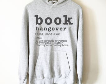 book hangover hooded sweatshirt book lover hoodie book lover gift reading shirt