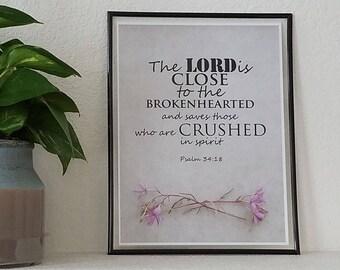 "Bible Verse Psalm 34:18 Inspiration Digital Download 9""x12"""