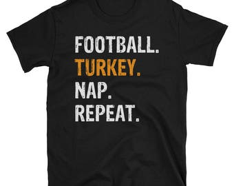 Football Turkey Nap Repeat Funny Thanksgiving T-Shirt