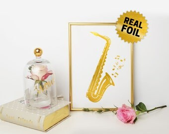 Real Gold Foil Print, Saxophone Wall Decor, Musician Decoration, Musical Poster, Musician Best Gift, Actuall Foil Poster, Instrument Wallart