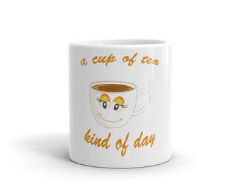 A Cup Of Tea Kind Of Day Novelty Mug By Spartees