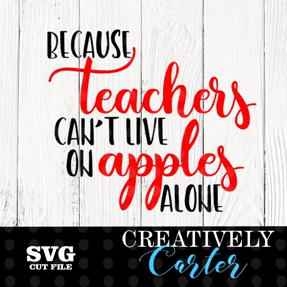 Pot Holder Svg: Because Teachers Can't Live On Apples Alone SVG From