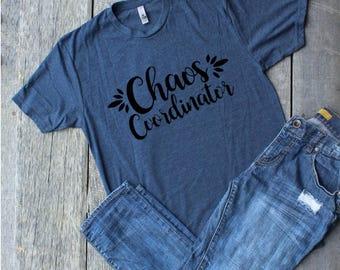 Chaos Coordinator, Mom Life Tee, Mom T-shirts, Motherhood, Teacher tee