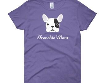 French Bulldog Shirt - Frenchie Mom Women's French Bulldog T-Shirt