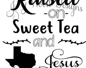 Raised on Sweet Tea and Jesus