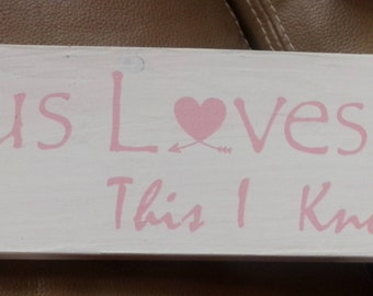 Jesus Loves Me handpainted pine wood sign-3.5 x 12-white and pink-Baby girls room