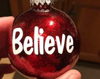 Believe glitter ornament