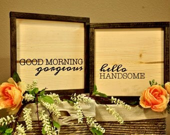 Good Morning Gorgeous & Hello Handsome Sign Set | His and Her Gifts | Mother's Day | Anniversary Gift | Farmhouse Sign | Wood Framed Sign