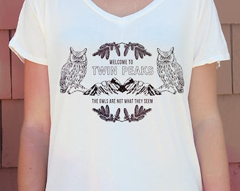 Twin Peaks Shirt - David Lynch Shirt // Owls Are Not What They Seem // Boho Clothing - Wildlife Shirt - Owl Shirt // Graphic Tees Women