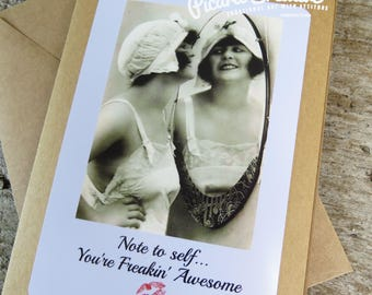 Note to Self... You're Freakin' Awesome |  Inspirational Greeting Card  Kraft card stock Blank Inside with matching envelope