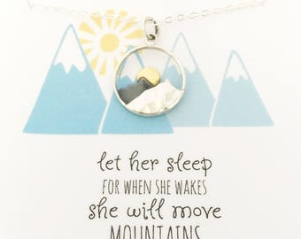 Let her sleep for when she wakes she will move mountains - mountain range - mountain necklace - nature jewelry - hiking - mountain jewelry