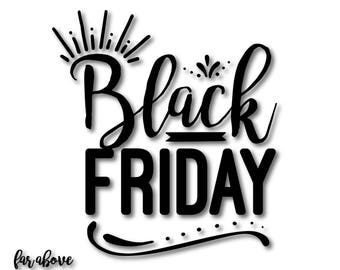 Black Friday Holiday Shopping Christmas Thanksgiving - SVG, DXF, eps, png, jpg digital cut file for Silhouette or Cricut