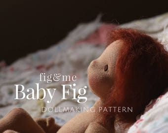 Baby Fig Dollmaking Pattern | DIY Doll making| Natural fiber art doll | toymaking | waldorf inspired doll | Baby doll