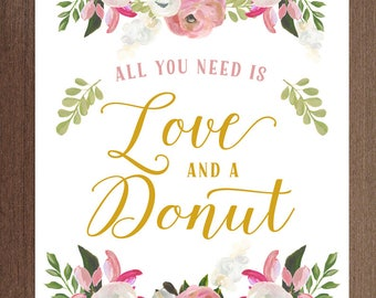 All you need is love and a donut printable sign | DIY Donut Sign Instant Download