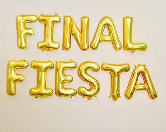 FINAL FIESTA Balloons, Fiesta Balloons, Final Fiesta, Fiesta Bachelorette Party, Final Fling, Last Fiesta, Fiesta Letter Balloons, FIESTA