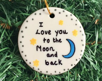 I Love You To The Moon And Back Personalized Gift Ornament, Valentines Day Gift, Valentines Ornament, Christmas Tree Ornament Couple Love