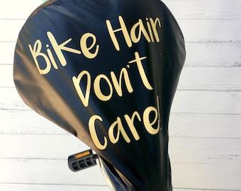 Bike Hair Don't Care | Waterproof Bike Seat Cover | Bike Saddle Cover | Bike Accessory | Cyclist Gifts