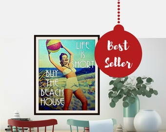 Travel Gift, Christmas Gift for Mom, Unique gift for Wife Gift, Life is Short Buy the Beach House, Travel Art Beach Art Print, Vintage Beach
