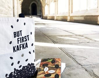 But First, Kafka Literary Tote, Franz Kafka Literary Gift for College Student, Book bag, Bookish Gift, English Major, But First Coffee