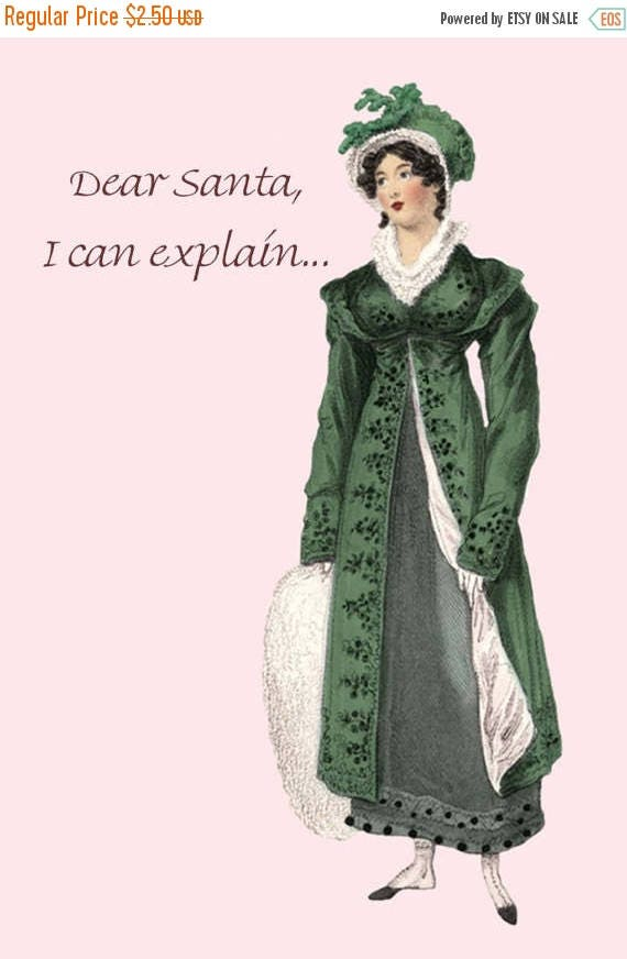 "Dear Santa, I Can Explain... Funny Jane Austen Era Christmas Postcard - 4"" x 6"" Glossy Postcard - Free Shipping in USA"