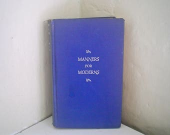 Manners for Moderns 1940s Etiquette Book Manners and Deportment