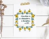 """Charlotte Mason """"Education is..."""" Quote with Yellow Flower Frame Downloadable Print"""
