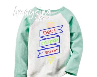 SVG - Best 2nd Grader Ever - Back to School SVG - Childrens Tshirt svg - 2nd Grade - Digital Download - Instant Download