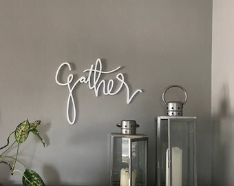 Gather Sign, Gather, Word Sign, Lettered Decor, Housewarming Gift, Wall Sign, Wall Decor, Script Sign, Lettered Sign, Wall Art, Home Decor