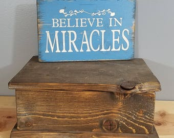 Believe in Miracles - Simple, Rustic, Wooden, Hand Painted Sign