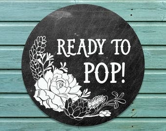 Ready to Pop! digital stickers - instant download - ready to print stickers - chalkboard ready to pop stickers
