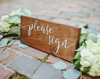 Please Sign Rustic Wedding Sign, Wedding Please Sign Rustic Wood Sign, Wedding Guestbook Table Wood Sign, Wedding Guest Book Please Sign